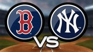 Boston Red Sox Vs. New York Yankees Live Stream Reaction & Play By Play