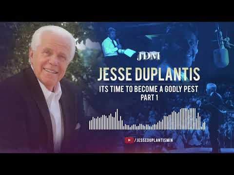 It's Time To Become A Godly Pest, Part 1 | Jesse Duplantis