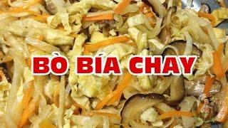 Bò Bía Chay Nguyên Liệu : -1/2 miếng tàu hủ ky chiên -10 tai nấm đô...