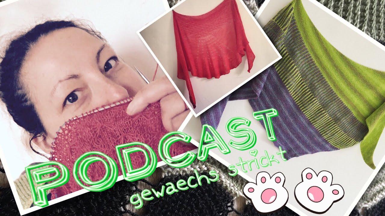 gewaechs strickt episode 011 kurz und knackig youtube