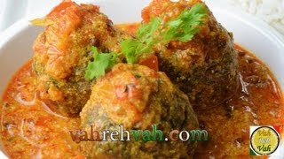 Dahi Masala Hara Kofta Curry  - By Vahchef @ Vahrehvah.com