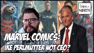 Ike Perlmutter No Longer CEO of Marvel? Has the Billionaire Left? What Does This Mean for the MCU?