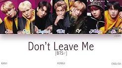 [KAN|ROM|ENG] BTS (방탄소년단) - Don't Leave Me (Color Coded Lyrics)