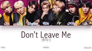 Download Mp3  Kan rom eng  Bts  방탄소년단  - Don't Leave Me  Color Coded Lyrics