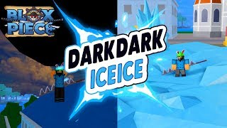 ICE ICE & DARK DARK DEVIL FRUIT SHOWCASE | BLOX PIECE IN ROBLOX | iBeMaine