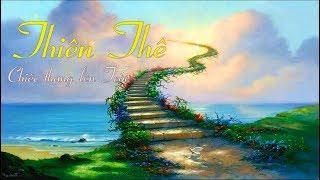 Thiên Thê - Chiếc thang lên Trời (Làn điệu dân ca: Bèo Dạt Mây Trôi)