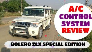 Bolero ZLX A/C control System.  (Bolero air conditioner Full Review )