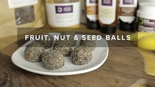 Fruit, Nut & Chia Seed Balls Recipe   Healthy Snack Idea