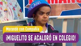 ¡Miguelito se acaloró en el colegio! - Morandé con Compañía 2017