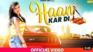 Haan Kar Di | Karishma Sharma | Saurabh Verma SV | Latest Haryanvi Songs Haryanvi 2019 |