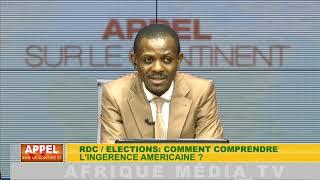 RDC / PRÉSIDENTIELLE : COMMENT COMPRENDRE L'INGÉRENCE AMÉRICAINE ?