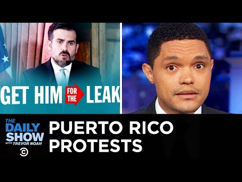 Anti-Governor Protests in Puerto Rico | The Daily Show
