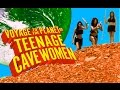 VOYAGE TO THE PLANET OF TEENAGE CAVEWOMEN (2012) Official Trailer
