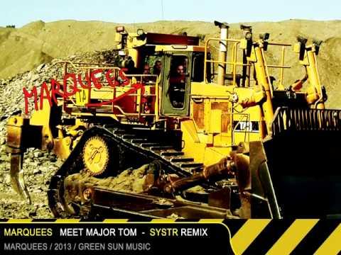 marquees meet major tom