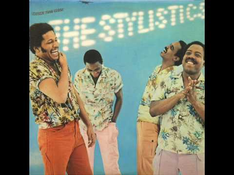 The Stylistics     Closer Than Close