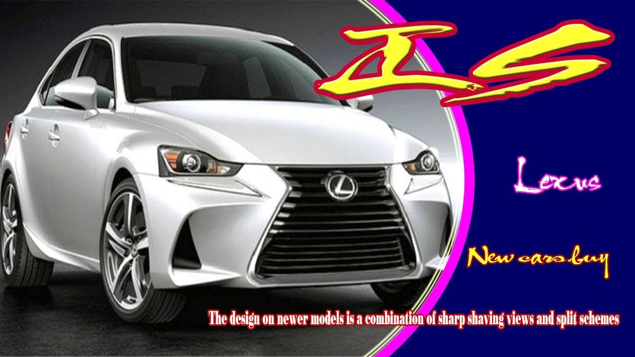 2020 Lexus Is 2020 Lexus Is Release Date 2020 Lexus Is Sport