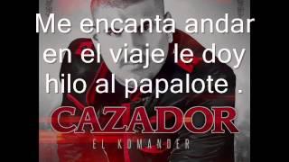 """(Letra) """"El Desconfigurado"""" -El Komander"""