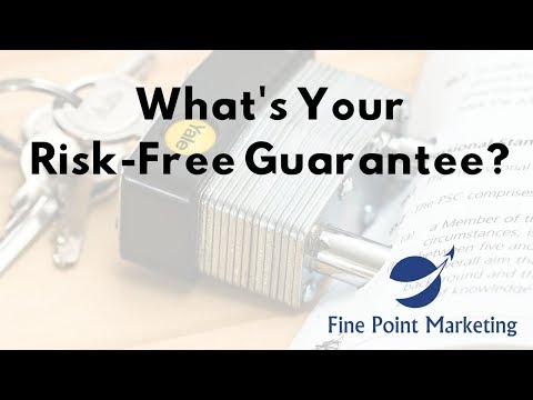 What's Your Risk-Free Guarantee?