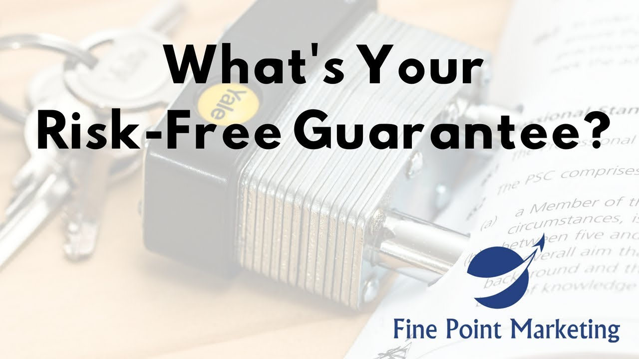 Risk-Free Guarantee | Fine Point Marketing