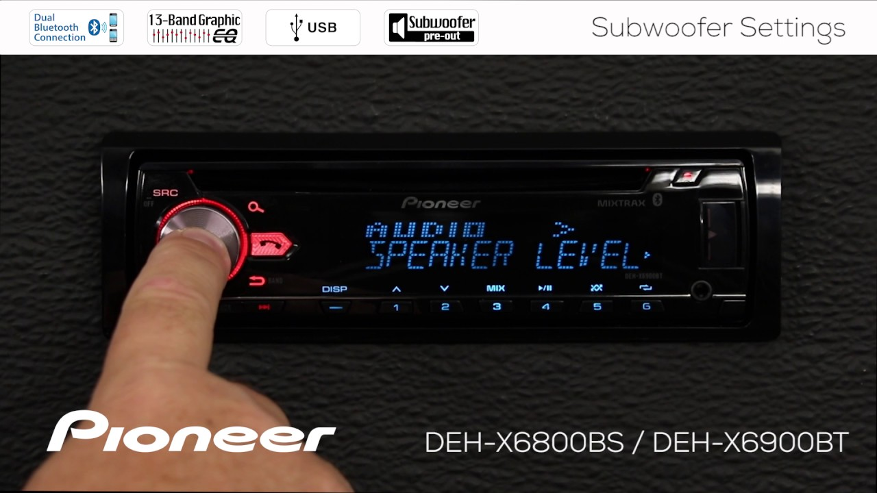 How To - DEH-X6900BT - Subwoofer Settings Standard Mode
