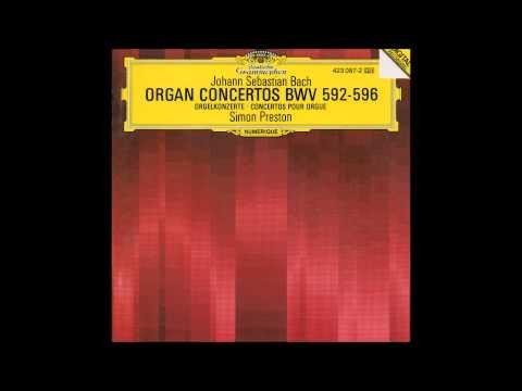 Simon Preston - Vivaldi/Bach, Ernst/Bach Organ Concertos (Full Album)
