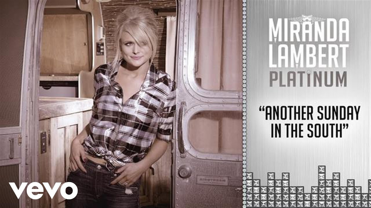 Miranda Lambert - Another Sunday in the South (Audio)