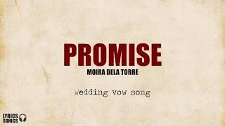 Moira Dela Torre Promise Wedding vow song Lyrics