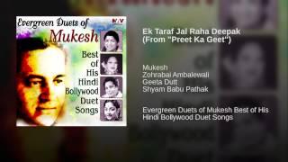 """Ek Taraf Jal Raha Deepak (From """"Preet Ka Geet"""")"""