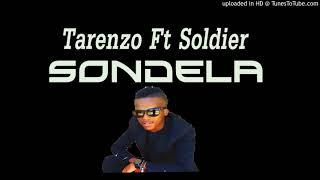 Tarenzo Ft Soldier _ Sondela