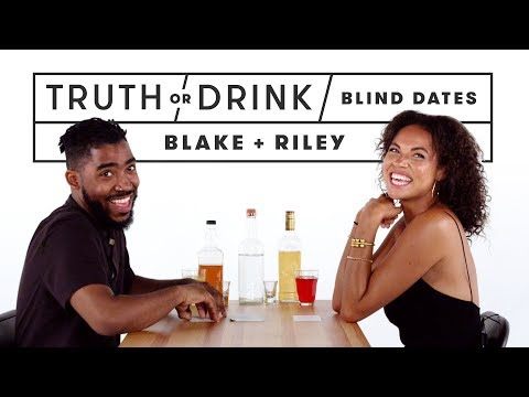 Blind Dates Play Truth or Drink (Blake & Riley) | Truth or Drink | Cut