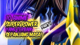 ANIME DENGAN KEKUATAN SUPER!! Inilah 10 Anime Super Power Terbaik Sepanjang Masa! (PART I) thumbnail