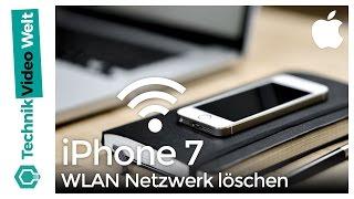 iPhone 7 WLAN Netzwerk löschen