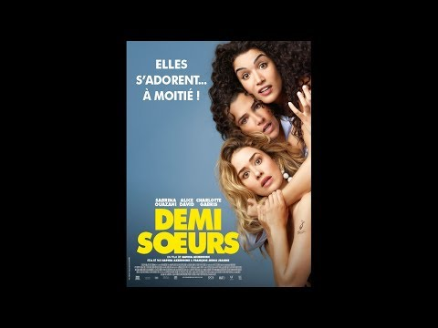 DEMI-SOEURS (2017) HD Streaming VF