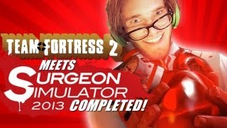 Surgeon Simulator 2013: Team Fortress 2 (DLC) Meet The Medic - Complete!