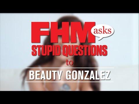 FHM Asks Stupid Questions To Beauty Gonzalez