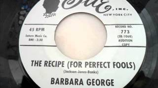 Barbara george - The recipe