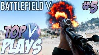 Battlefield 5 - Top 10 Plays #5 (BFV Multiplayer Gameplay Montage)