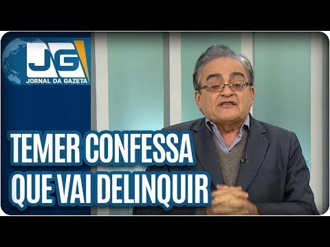 José Nêumanne Pinto / Com misturador, Temer confessa que vai delinquir