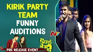 kirik Party Team Funny Auditions @ Kirrak Party Pre Release Event || Nikhil || Samyuktha || NTV