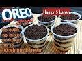 - OREO DESSERT BOX/CUP   OREO CHEESE CAKE   No oven, no kukus, n8o whipped cream