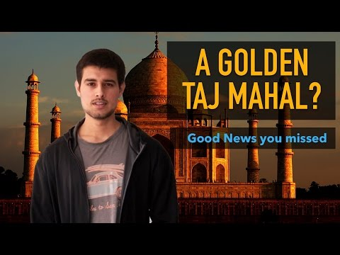 Good News you missed | Mainstream Media Uncovered | Gold Taj Mahal?, Organic Farming
