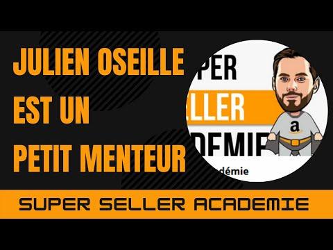 Julien Oseille Est Un Petit Menteur - Super Seller Academie - Je Vous Explique Pourquoi