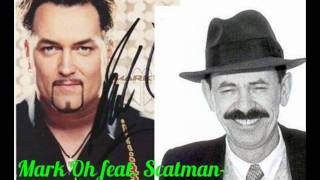 Mark Oh feat Scatman ScatmanSMP REMIX