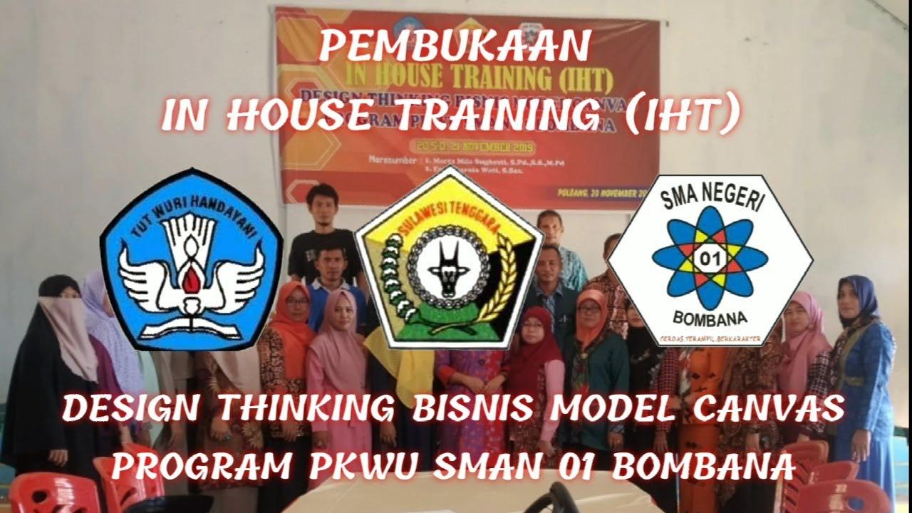 Pembukaan In House Training ( IHT) || Design Thinking ...