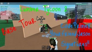 Base Tour!! Roblox Lumber Tycoon 2, Plus pics with CodePrim8, and YourFriendJason!