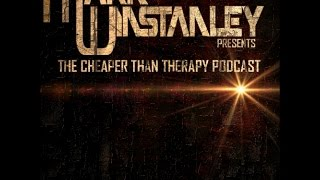Mark Winstanley Presents   The Cheaper Than Therapy Podcast #002