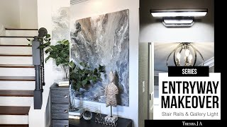 DIY Entryway Makeover - Stair Rails and Gallery Wall Light |  Episode 7