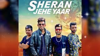 Sheran Jehe Yaar (Full Audio Song) | Sainy Dhaliwal & Sukh Bawa | Latest Punjabi Song 2017