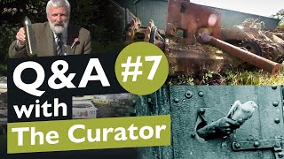 Curator Q&A | #7: The Tank Museum