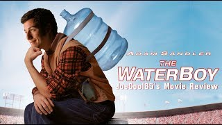 The Waterboy (1998): Joseph A. Sobora's Movie Review